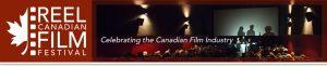 Reel Canadian Film Festival